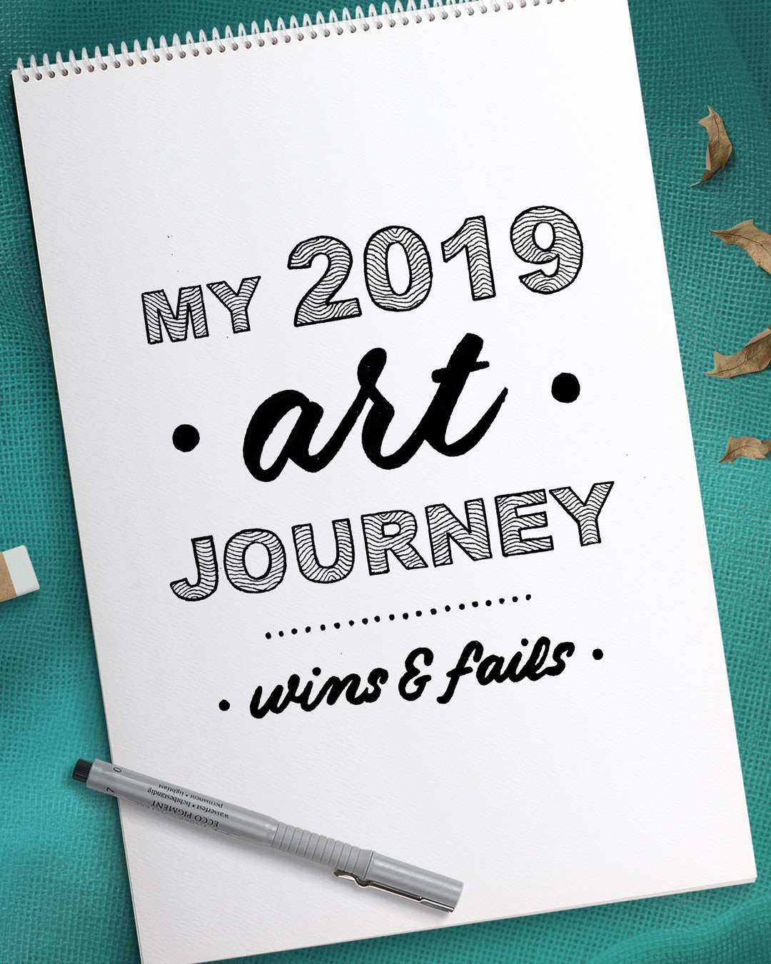 my 2019 art journey wins and fails